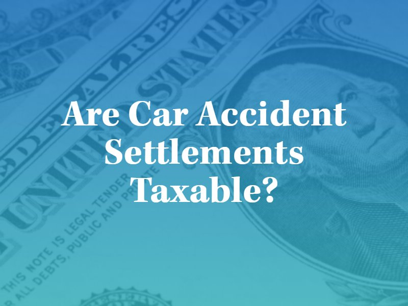 Are Car Accident Settlements Taxable in Kansas City, Missouri?